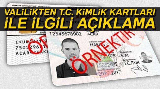 Ankara Valiliği'nden T.C. kimlik kartları ile ilgili açıklama