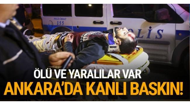 Başkent Ankara'da kahvehane tarandı! Ölü ve yaralılar var...