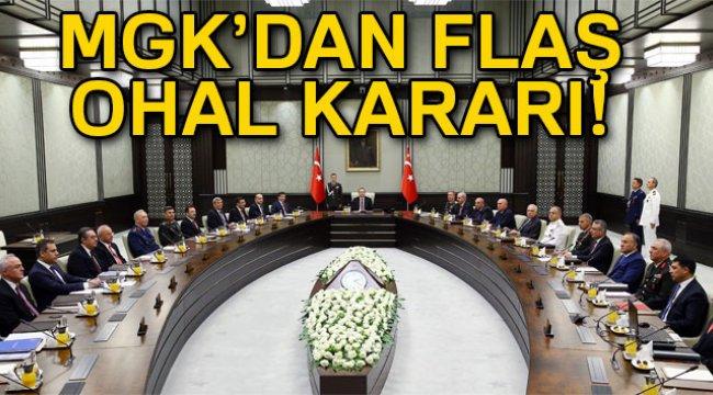 MGK: 'Hükümete olağan üstü halin uzatılması tavsiyesinde bulunulması kararlaştırıldı'