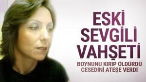 Ankara'daki vahşetin arkasından eski sevgili çıktı!