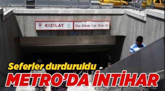 Ankara Kızılay metro durağında bir kişi intihar etti.