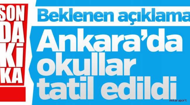 Başkent Ankara'da okullara kar tatili...