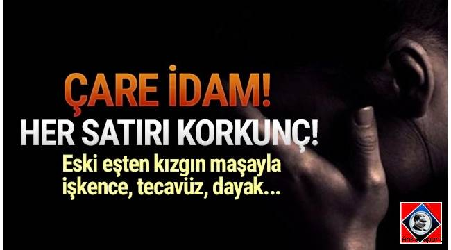 Ankara'da boşandıktan sonra tekrar bir araya geldiği 3 çocuğunun annesi eski eşine, kendisini aldattığı gerekçesiyle bir hafta boyunca işkence uyguladı...