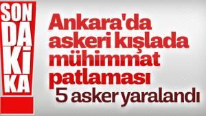 Ankara'nın Polatlı ilçesindeki Sakarya Kışlası'nda mühimmat patladığı, yaralıların olduğu öğrenildi