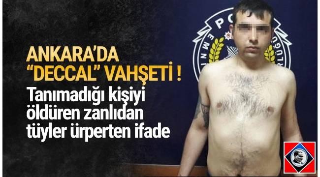 Ankara'da 3 gün önce sokakta tanımadığı kişiyi öldüren zanlı gözaltına alındı.