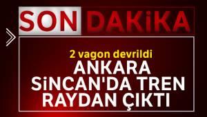 Ankara Sincan'da tren raydan çıktı