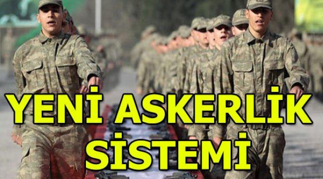 Yeni askerlik sistemi nasıl olacak? Süre kısalıyor mu? Bedelli askerlik ücreti ne kadar?