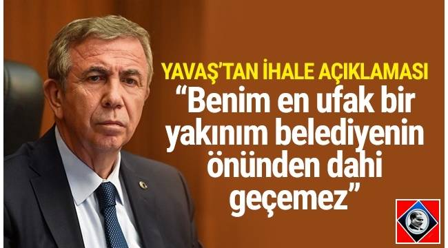 Ankara Büyükşehir Belediye Başkanı Mansur Yavaş, ihaleler hakkında çok çarpıcı açıklamalarda bulundu.