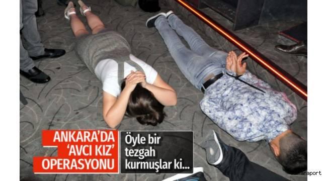 Ankara'da 'avcı kız' operasyonu... 125 gözaltı var...