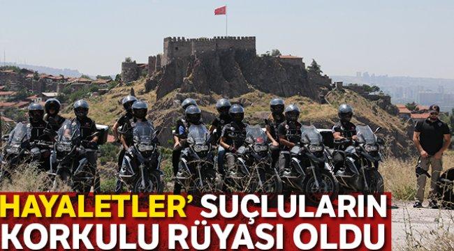 Ankara Narkotiğin 'Hayalet' lakaplı motorize ekibi uyuşturucu tacirlerinin korkulu rüyası