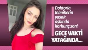 Ankara'da yasak aşkta korkunç son! Anestezi teknikeri Ayşe Karaman yatağında ölü bulundu