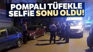 Ankara'nın Yenimahalle ilçesinde pompalı tüfekle selfie çekerken hayatını kaybetti