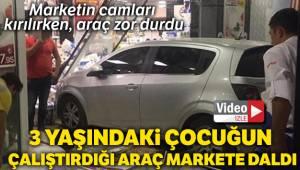 Ankara'da 3 yaşındaki çocuğun çalıştırdığı araç markete daldı