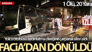 Aydınlatma direğine çarpan yolcu otobüsü yandı: 1 ölü, 3'ü ağır 17 yaralı